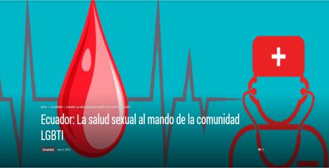 Ecuador La salud sexual al mando de la comunidad LGBTI
