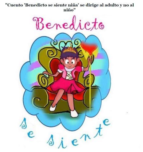Cuento Benedicto se siente niña se dirige al adulto y no al niño