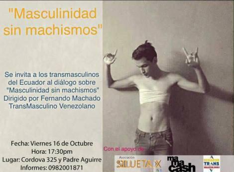 Masculinidad sin machismos - Fernando Machado - Asociación Silueta X - Transmasculinos del Ecuador