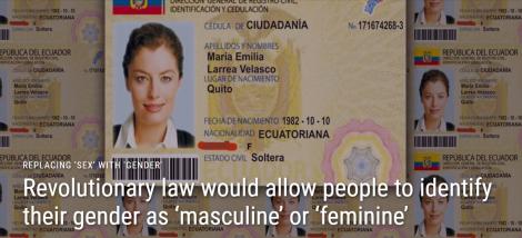 Revolucionaria ley en Ecuador permitiría a la gente identificar su género masculino o femenino- SiluetaX