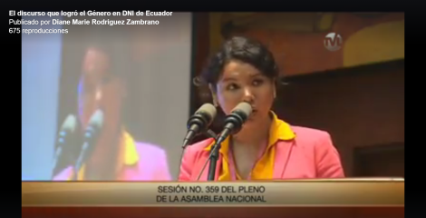 El discurso que logró el Género en DNI o cédula en Ecuador - Diane Rodríguez Federación Ecuatoriana de Organizaciones LGBT