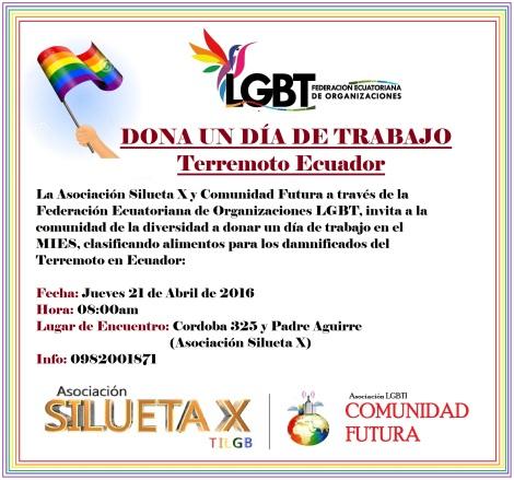 Dona un dia de trabajo - Terremoto Ecuador - Asociación Silueta X - Comunidad Futura - Federación de Otganizaciones LGBT