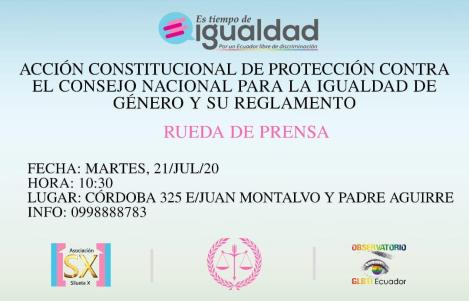 Acción Constitucional LGBT de Protección contra el Consejo Nacional para la Igualdad de Género y su reglamento - Asociación Silueta X - Campaña tiempo de Igualdad Ecuador